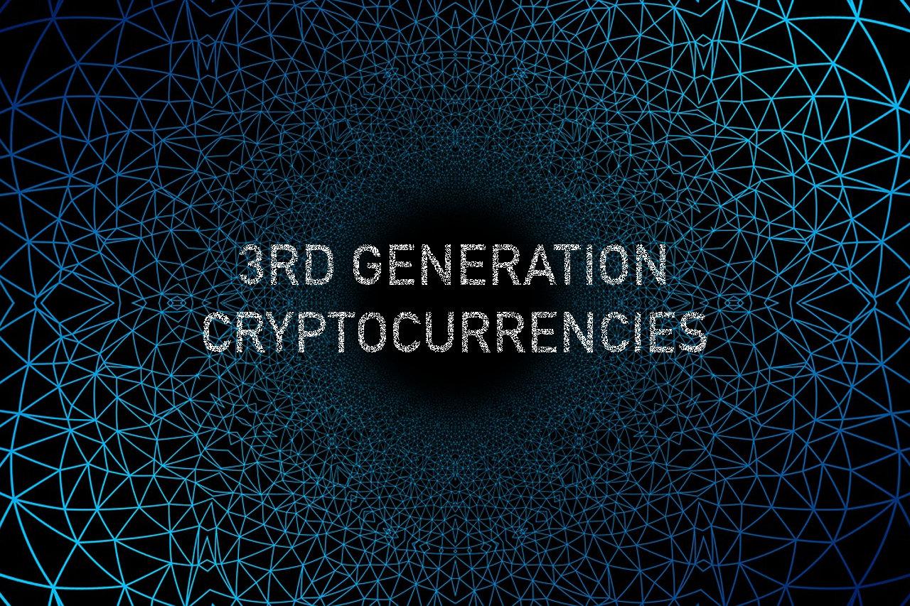 3rd Generation Cryptocurrencies